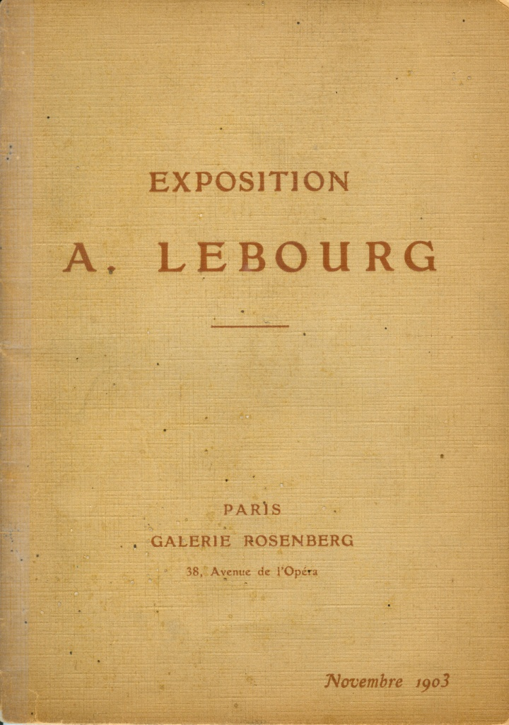 Catalogue Exposition A. Lebourg - Paris Rosenberg - 1903 - JPEG - 835.3 ko